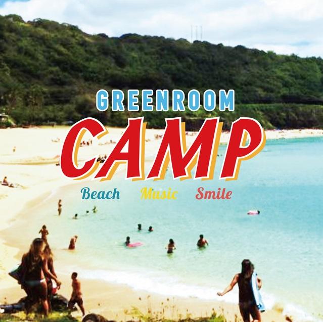 GREENROOM CAMP '16
